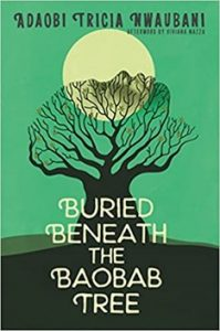 "On Buried Beneath the Baobab Tree: a story of ""the chosen ones"" – Book Review: By Prof. Mrittika Ghosh"