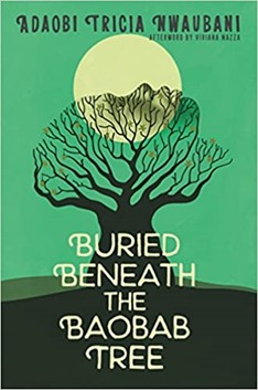 """On Buried Beneath the Baobab Tree: a story of """"the chosen ones"""" – Book Review: By Prof. Mrittika Ghosh"""